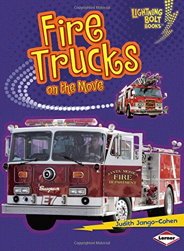 Fire Trucks on the Move (Lightning Bolt Books) - Judith Jango-Cohen