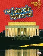 The Lincoln Memorial (Lightning Bolt Books -- Famous Places)