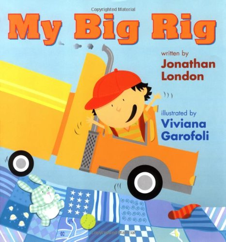 My Big Rig - Jonathan London