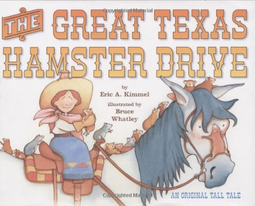 The Great Texas Hamster Drive - Eric A. Kimmel