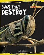 Bugs That Destroy