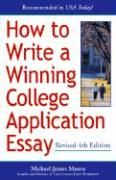 How to Write a Winning College Application Essay, Revised 4th Edition: Revised 4th Edition