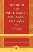 The Failure of the United Nations Development Programs for Africa