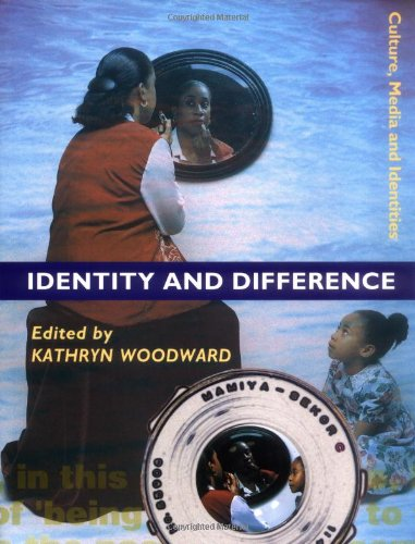 Identity and Difference - Kathryn Woodward