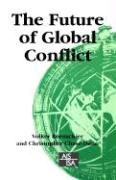 The Future of Global Conflict