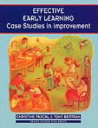 Effective Early Learning: Case Studies in Improvement