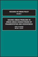 Solving Urban Problems in Urban Areas Characterized by Fragmentation and Divisiveness