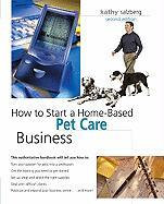 How to Start a Home-Based Pet Care Business
