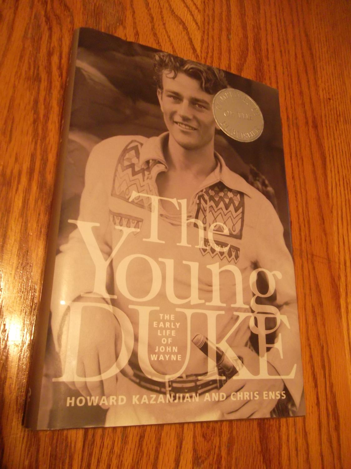 The Young Duke The Early Life of John Wayne - Kazanjian Howard & Chris Enss