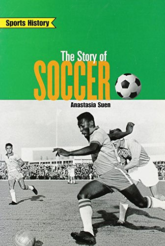 Rigby on Deck Reading Libraries : The Leveled Reader Story of Soccer - Rigby; Anastasia Suen