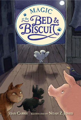 Magic at the Bed and Biscuit (Bed  &  Biscuit) - Joan Carris