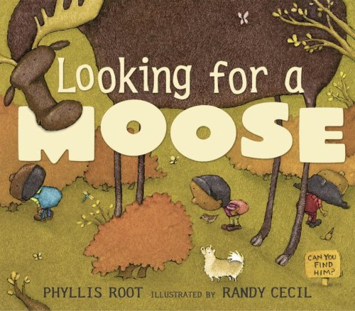 Looking for a Moose - Phyllis Root