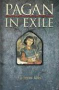 Pagan in Exile: Book Two of the Pagan Chronicles
