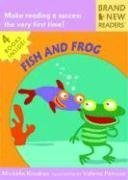 Fish and Frog: Brand New Readers - Michelle Knudsen, Valeria Petrone