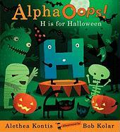 Alpha OOPS!: H Is for Halloween