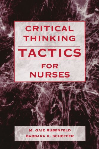 Critical Thinking TACTICS for Nurses - Barbara Scheffer
