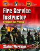 Fire Service Instructor: Principles and Practice, Student Workbook