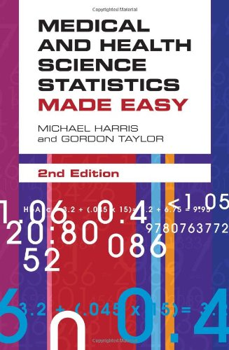 Medical And Health Science Statistics Made Easy - Michael Harris; Gordon Taylor