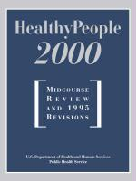 Healthy People 2000: Midcourse Review: Midcourse Review and 1995 Revisions