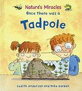 Once There Was a Tadpole