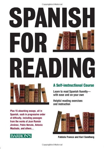 Spanish for Reading : A Self-Instructional Course - Fabiola Franco; Karl C. Sandberg