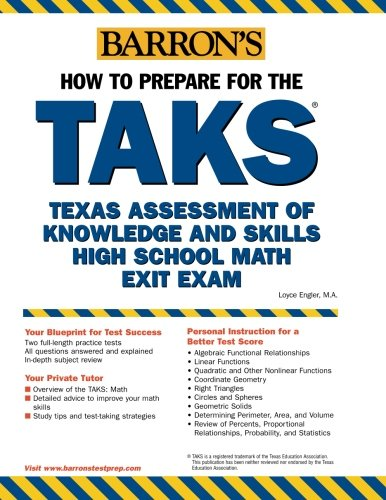 How to Prepare for the TAKS: Math Exit Exam: Texas Assessment of Knowledge and Skills (Barron's How to Prepare for the Taks  Math Exit Exam - Loyce Engler