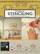 Stenciling: 140 Historical Patterns for Individual Decoration