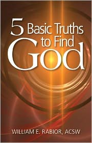Five Basic Truths to Find God