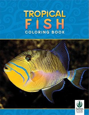 Tropical Fish Coloring Book - Pomegranate; Sierra Club