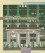 Marshall Field's Food and Fashion