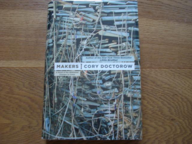 Makers - SIGNED - Doctorow, Cory