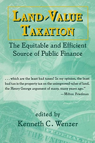 Land-Value Taxation: The Equitable Source of Public Finance - K.C. Wenzer