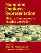 Nonunion Employee Representation: History, Comtemporary Practice, and Policy