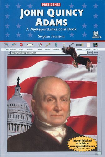 John Quincy Adams (Presidents) - Stephen Feinstein
