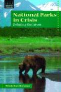 National Parks in Crisis: Debating the Issues