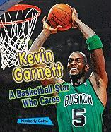 Kevin Garnett: A Basketball Star Who Cares