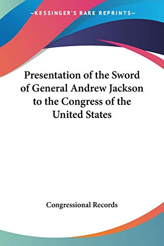 Presentation of the Sword of General and by Congressional Record Staff 2005 Paperback Reprint - Congressional Record Staff
