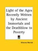 Light of the Ages Recently Written by Ancient Immortals and the Deathblow to Poverty