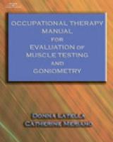 Occupational Therapy Manual for Evaluation of Range of Motion and Muscle Strength