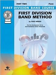 First Division Band Method: C Flute