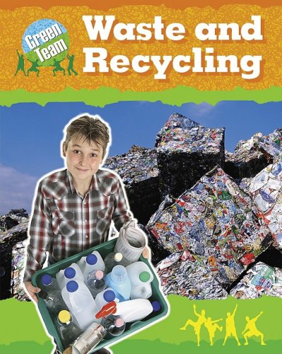 Waste  &  Recycling (Paperback) (Green Team) - National Geographic Learning National Geographic Learning