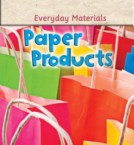 Paper Products (Everyday Materials) - Andrew Langley