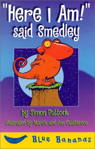 Here I Am! Said Smedley (Bananas) - Simon Puttock