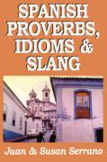 Spanish Proverbs, Idioms, and Slang