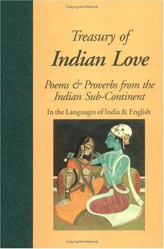 Treasury of Indian Love - Poems and Proverbs from the Indian Sub-continent. In the Languages of India and English. - Awde, Nicholas