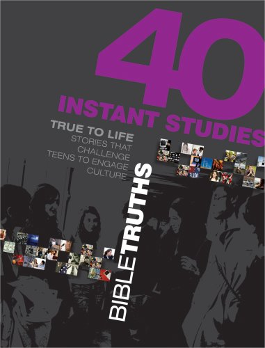 40 Instant Studies: Bible Truths (True to Life) - Standard Publishing