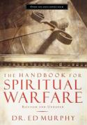 The Handbook for Spiritual Warfare: Revised & Updated