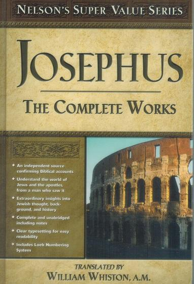 Josephus The Complete Works - Josephus & William Whiston