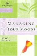 Managing Your Moods