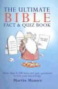 The Ultimate Bible Fact & Quiz Book